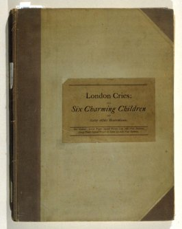London Cries: with Six Charming Children, printed direct from stippled plates in the Bartolozzi syle, and duplicated in red and brown, and about forty other illustrations, including ten of Rowlandson's humorous subjects in facsimile, and tinted; examples
