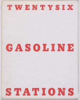 Twentysix Gasoline Stations by Edward Ruscha (Los Angeles: self published, 1963 [third ed. 1969])