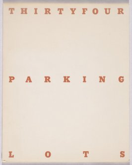Thirtyfour Parking Lots in Los Angeles by Edward Ruscha (Los Angeles: self published, 1967)