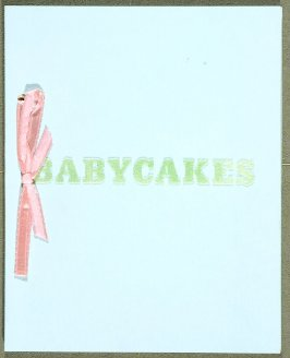 Babycakes with Weights (New York: Multiples, Inc., 1970)