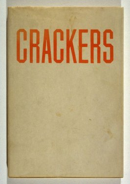 Crackers by Edward Ruscha with short story by Mason Williams (Hollywood, California: Heavy Industry Publications, 1969)