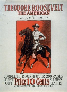 Theodore Roosevelt: The American