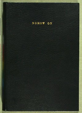 Nohow On by Samuel Beckett (New York: The Limited Editions Club, 1989)