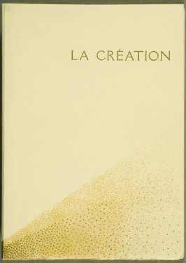 Cover, for the book La Création: Les Trois premiers livres de la Genèse suivis de la généalogie Adamique (Creation: The First Three Books of Genesis Followed by Adam's Geneology) translated by Dr. J. C. Mardrus (Paris: Schmied, 1928)