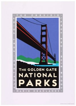 The Golden Gate National Parks, from a series of posters for the Golden Gate National Parks