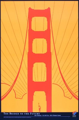 The Bridge to the Future: San Francisco, U.S. Bid City, 2012 Olympic Games