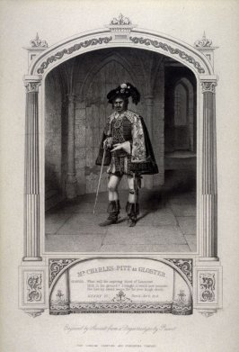 Mr. Charles Pitt as Gloster in Henry VI.