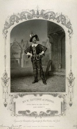 Mr.W. Davidge as Pistol in King Henry V