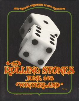 Bill Graham Presents in San Francisco: The Rolling Stones June 6 & 8 Winterland
