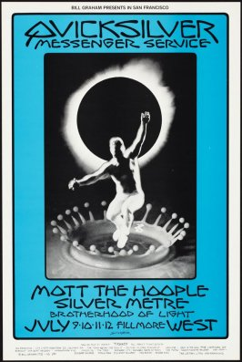 Quick Silver Messenger Service, Mott the Hoople, Silver Metre, July 9 - 12, Fillmore West