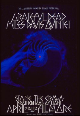 Grateful Dead, Miles Davis Quintet, Stone the Crows, April 9 - 12, Fillmore West