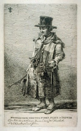 Roasting-Jack, Toasting Forks, Files or Skewers, from the series 'Etchings of Remarkable Beggars'