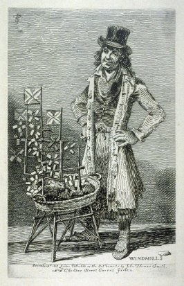 Windmills, from the series 'Etchings of Remarkable Beggars, Itinerant Traders, and other Persons of Notoriety in London and its Environs'