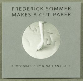 Twelfth image (detail of sixteenth image) , cover for one side of the book Frederick Sommer Makes a Cut-Paper , Photographs by Jonathan Clark/Cut-Paper, Photographs by Frederick Sommer (Mountain View CA: Artichoke Editions, 1998)