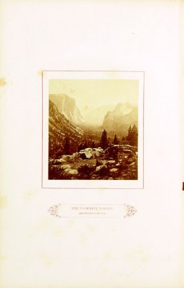 The Yosemite Valley 4000 Feet above the Sea , opposite the title page in the book The Wonders of the Yosemite Valley and of California by Samuel Kneeland (Boston: Alexander Moore, 1871)