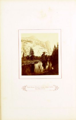 North Dome- Wash[ingto]n Column-Royal Arches from Merced River , opposite page 13 in the book The Wonders of the Yosemite Valley and of California by Samuel Kneeland (Boston: Alexander Moore, 1871)