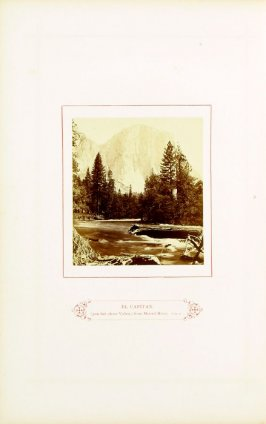 El Capitan, (3100 feet above Valley) from Merced River opposite page 17 in the book The Wonders of the Yosemite Valley and of California by Samuel Kneeland (Boston: Alexander Moore, 1871)