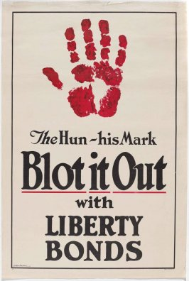 The Hun—His Mark: Blot It Out with Liberty Bonds