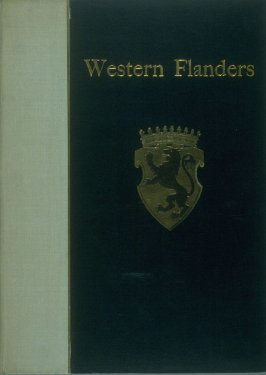 Western Flanders (London: at the Sign of the Unicorn, 1899)