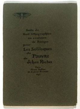 "Portfolio of 8 lithographs to illustrate ""Les Soliloques du Pauvre"" by Jean Rictus"
