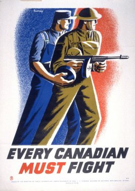Every Canadian Must Fight - World War II Poster