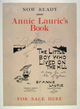 Now Ready/Annie Laurie's Book/The Little Boy who lived on the Hill