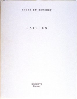 Laisses by André du Bouchet (Paris: Hachette, 1979)