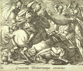 Graecorum Troianorumque concursus (The Greeks Battling the Trojans), pl.113 from the series Ovid's Metamorphoses