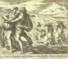 Caenis in virginitatis amissae solatium in virum fortissm. a Neptuno transformatur (The Rape of Caenis), pl.115 from the series Ovid's Metamorphoses