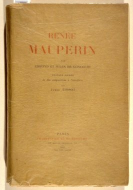 Renée Mauperin by Edmond and Jules de Goncourt (Paris: G. Charpentier et Cie., 1884)