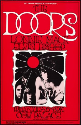 The Doors, Lonnie Mack, Elvin Bishop, July 25, Cow Palace