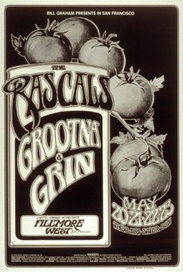 Rascals, Grootna, Grin, May 20 -23,  Fillmore West
