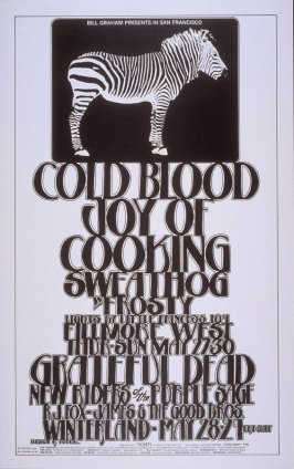 Cold Blood, Joy of Cooking, Sweathog with Frosty, May 27 - 30, Fillmore West, Grateful Dead, New Riders of the Purple Shade, R. J. Fox, James & the Good Brothers, May 28 & 29, Winterland