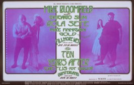 Mike Bloomfield with Chicago Slim, Bola Sete, Mike Finnigan, April 29 - May 2, Fillmore West, Ten Years After, Cactus, Pot Liquor, April 29 - May 1, Winterland