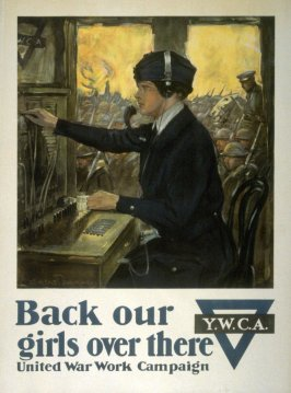 Back our girls over there - World War I poster