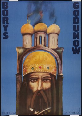 Borys Godunow (Poster for the Teatr Wielki, Warsaw production of the Russian opera by Modest Mussorgsky)
