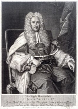 Right Hon. Sir John Willes, Lord Jusitce of his Majesty's Court of Common Pleas
