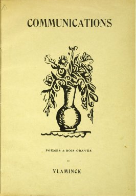 Cover (original), for the book Communications: Poèmes et bois gravés by Vlaminck (Paris: Galerie Simon, 1921)