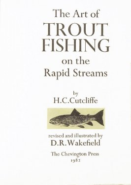 Title page, untitled, in the book The Art of Trout Fishing on the Rapid Streams by H. C. Cutcliffe (Devon: Chevington Press, 1982)
