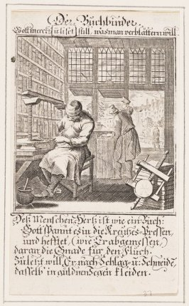 Der Buchbinder, plate 37 from the book Etwas für Alle … Stands- Ambts- Bewerbs-Persohnen…by Father Abraham à Santa Clara (Nuremberg: Christoph Weigel, [1699])