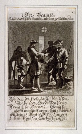 Der Beamte, plate 4 from the book Etwas für Alle … Stands- Ambts- Bewerbs-Persohnen…by Father Abraham à Santa Clara (Nuremberg: Christoph Weigel, [1699])