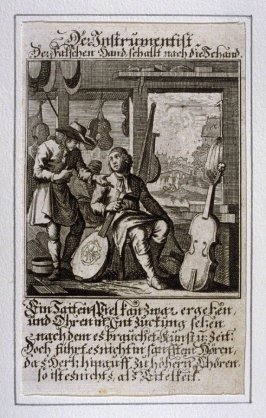 Der Instrumentist, plate 22 from the book Etwas für Alle … Stands- Ambts- Bewerbs-Persohnen…by Father Abraham à Santa Clara (Nuremberg: Christoph Weigel, [1699])