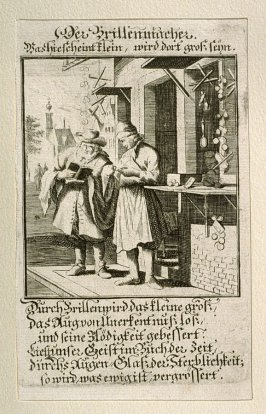 Der Brillenmacher, plate 69 from the book Etwas für Alle … Stands- Ambts- Bewerbs-Persohnen…by Father Abraham à Santa Clara (Nuremberg: Christoph Weigel, [1699])