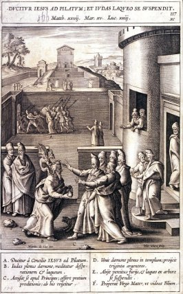 Christ Before Pilate and Judas Returning the Thirty Pieces of Silver and Kills Himself, plate 117 from P. Jeronimo Nadal, Evangelicae Historiea Imagines (Antwerp, 1593)