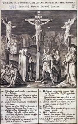 Christ on the Cross Between the Two Thieves, plate 129 from P. Jeronimo Nadal, Evangelicae Historiea Imagines (Antwerp, 1593)
