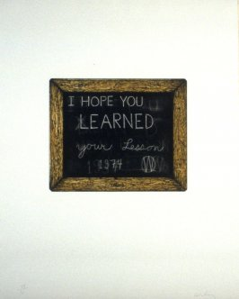 I Hope You Learned Your Lesson