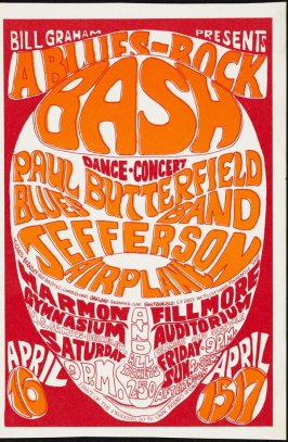 """A Blues-Rock Bash,"" Paul Butterfield Blues Band, Jefferson Airplane, April 15 & 17, Fillmore Auditorium, April 16, Harmon Gymnasium, University of California, Berkeley"