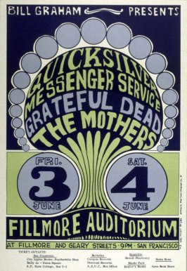 Quicksilver Messenger Service, Grateful Dead, Mothers, June 3 & 4, Fillmore Auditorium