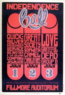 Quicksilver Messenger Service, Big Brother & the Holding Company, Charlatans, Love, Grateful Dead, July 1 - 3, Fillmore Auditorium
