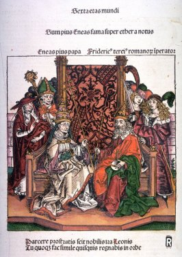 Pope Pius II and Holy Roman Emperor Frederick III, from Hartmann Schedel, Nuremberg Chronicle (Liber chronicarum) (Nuremberg: Anton Koberger, 1493)